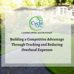 Building a Competitive Advantage Through Tracking and Reducing Overhead Expenses